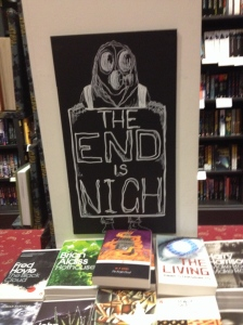 Apocalyptic book display at Waterstones , stating The End is Nigh